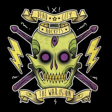 Dead City Rockets - The War Is On - Album - FrankenPunk