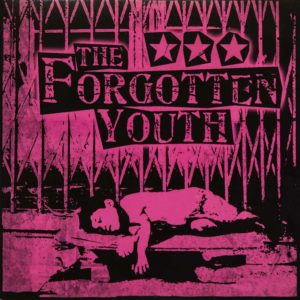 Forgotten Youth - The Forgotten Youth - Album - FrankenPunk