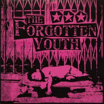 Forgotten Youth - The Forgotten Youth - Album - FrankenPunk