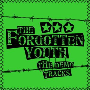 Forgotten Youth - The Demo Tracks - Album - FrankenPunk