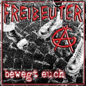 Freibeuter AG - Bewegt Euch - Album - FrankenPunk