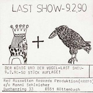 Der König und der Vogel - Last Show 9.2.90 - Album - FrankenPunk