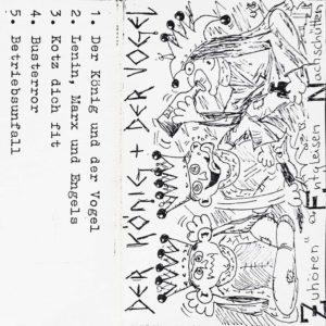 König und der Vogel - Zuhören Entgleisen Nachschütten - Album - FrankenPunk