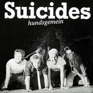 Die Suicides - Hundsgemein - Album - FrankenPunk