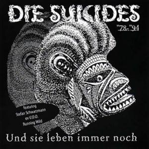 Die Suicides - Und sie leben immer noch 78-94 - Album