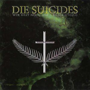 Die Suicides - Wer jetzt noch lebt = selber Schuld - Album - FrankenPunk