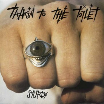 Talkin To The Toilet - Sturdy - Album - FrankenPunk