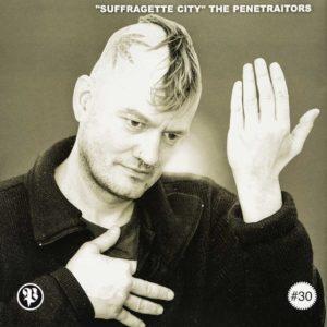 Penetraitors - Suffragette City - EP