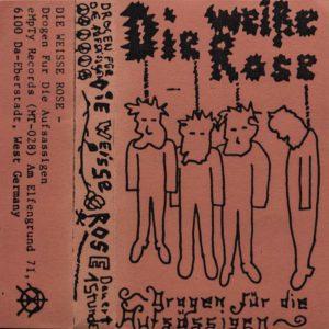 Die Weisse Rose - Drogen für die Aufsässigen - Album - FrankenPunk