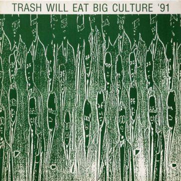 VA - Trash Will Eat Big Culture `91 - Album - FrankenPunk