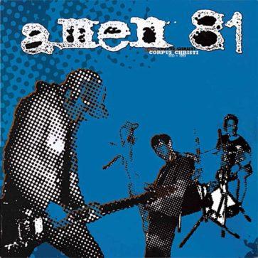Amen 81 - Corpus Christi 1995-1999 - Album