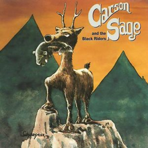 Carson Sage And The Black Riders ‎– Walk With An Erection - EP