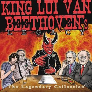 King Lui van Beethoven - Legacy The Legendary Collection - Album - FrankenPunk