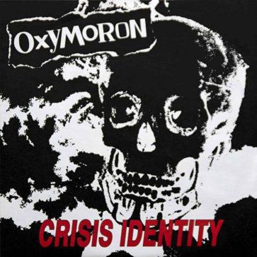 Oxymoron - Crisis Identity - EP