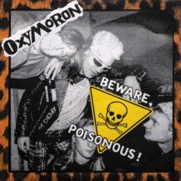 Oxymoron - Beware, Poisonous - EP