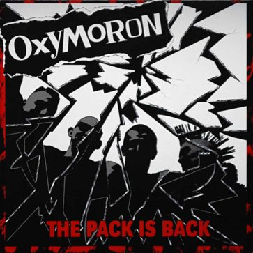 Oxymoron - The Pack Is Back - Album