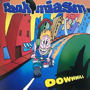 Rank Miasm - Downhill - Album