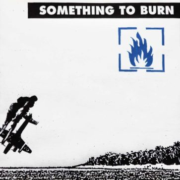 Something To Burn - 3 - Album