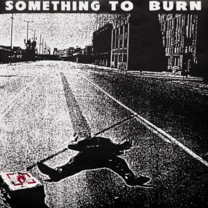 Something To Burn - I Love Myself For Hating You - EP