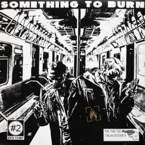 Something To Burn - Improvisational #4 - EP
