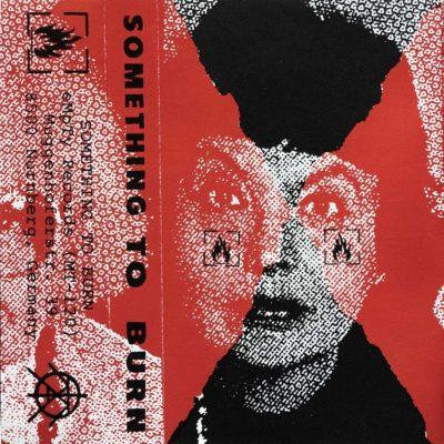 Something To Burn - Kassette 03 - EP