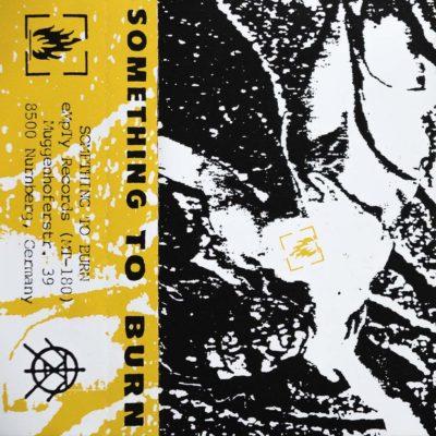 Something To Burn - Kassette 05 - EP