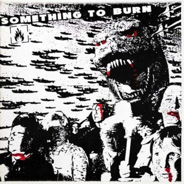 Something To Burn - Album