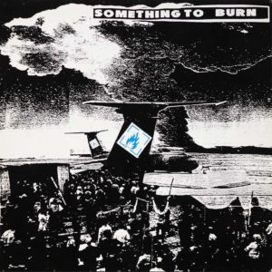 Something To Burn - 2 - Album