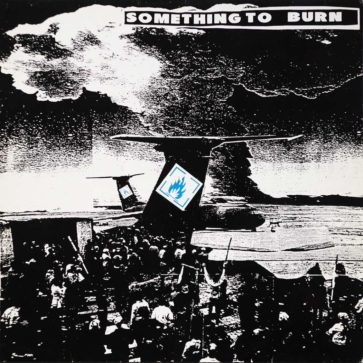 Something To Burn - 2 - Album