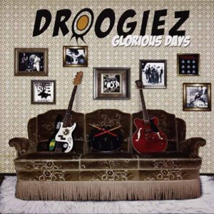Droogiez - Glorious Days - Album - FrankenPunk