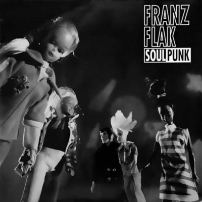 Franz Flak - Soulpunk - Album - FrankenPunk