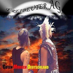 Freibeuter AG - Guten Morgen Deutschland - Album