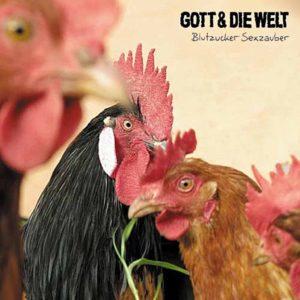 Gott & die Welt - Blutzucker Sexzauber - EP - FrankenPunk