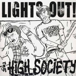 High Society - Lights Out - Split Album - FrankenPunk