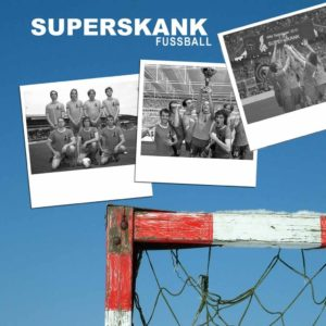 Superskank - Fussball - EP - FrankenPunk