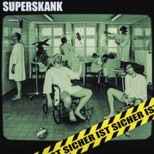 Superskank - Sicher ist sicher - Album - FrankenPunk