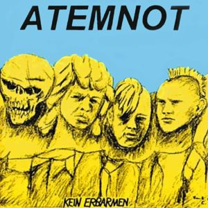 Atemnot - Kein Erbarmen - Album