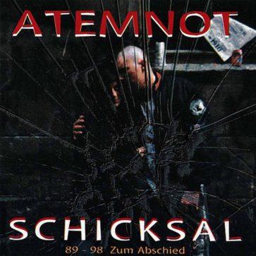 Atemnot - Schicksal 89-98 zum Abschied - EP