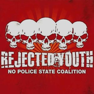 Rejected Youth - No Police State Coalition - Album