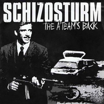 Schizosturm - The A-Team´s Back - EP