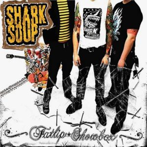 Shark Soup ‎- Fatlip Showbox - Album
