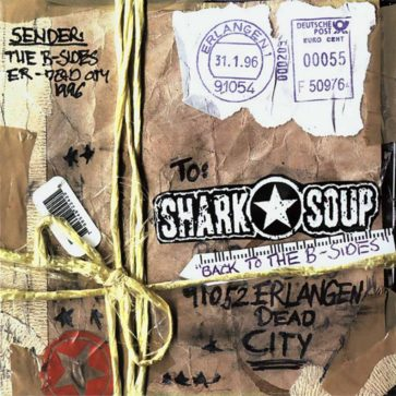 Shark Soup - Back To The B-Sides - Album