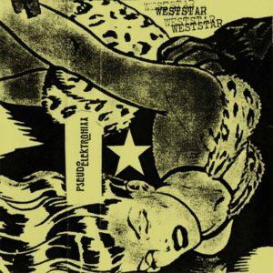 Pseudo Elektronixx – Weststar - EP - 1983