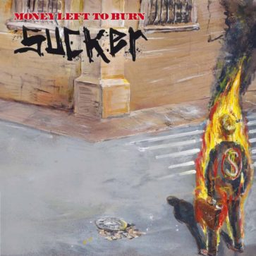 Money Left To Burn - Sucker - EP