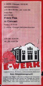 Ticket - Franz Flak - E-Werk - 1992