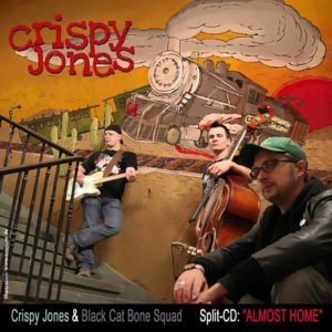 Crispy Jones - Almost Home - Split Album