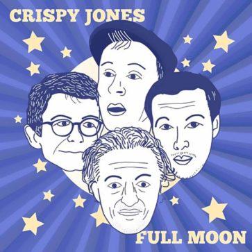 Crispy Jones - Full Moon - EP