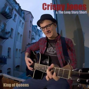 Crispy Jones - King Of Queens - EP