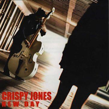Crispy Jones - New Day - Album