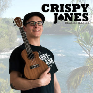 Crispy Jones - Ukulele Addict - EP